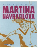 Eloisa Aquino: The Life and Times of Butch Dykes: Martina Navratilova