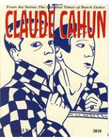 Eloisa Aquino: The Life and Times of Butch Dykes: Claude Cahun