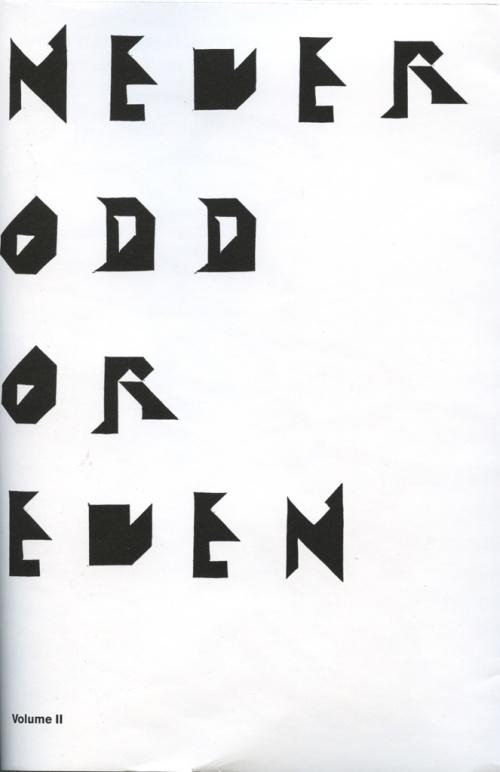 Never Odd Or Even, Volume II