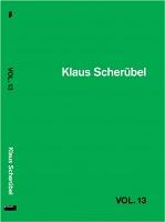 Klaus Scherübel: VOL. 13