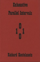 Richard Kostelanetz: Exhaustive Parallel Intervals