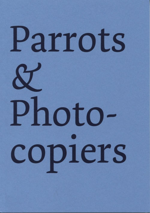 Parrots and Photocopiers