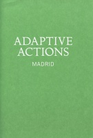 Adaptive Actions: Madrid