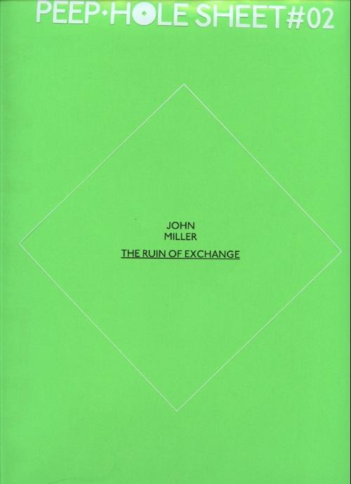 Peep-Hole Sheet #02: John Miller