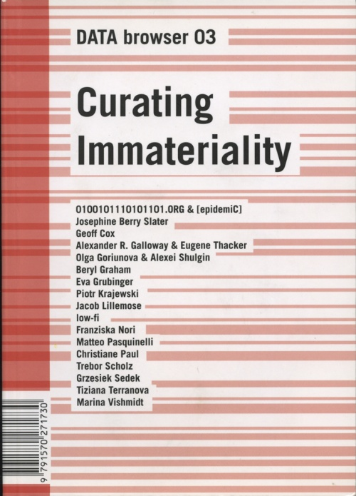Curating Immateriality: