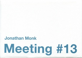 Jonathan Monk: Meeting #13