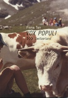 Fiona Tan: Vox Populi, Switzerland
