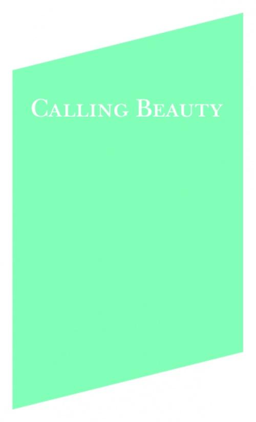 Calling Beauty