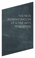 The Administration of a Fine Arts Education