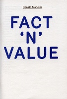 Donato Mancini: Pamphlet #01 :Fact 'n' Value
