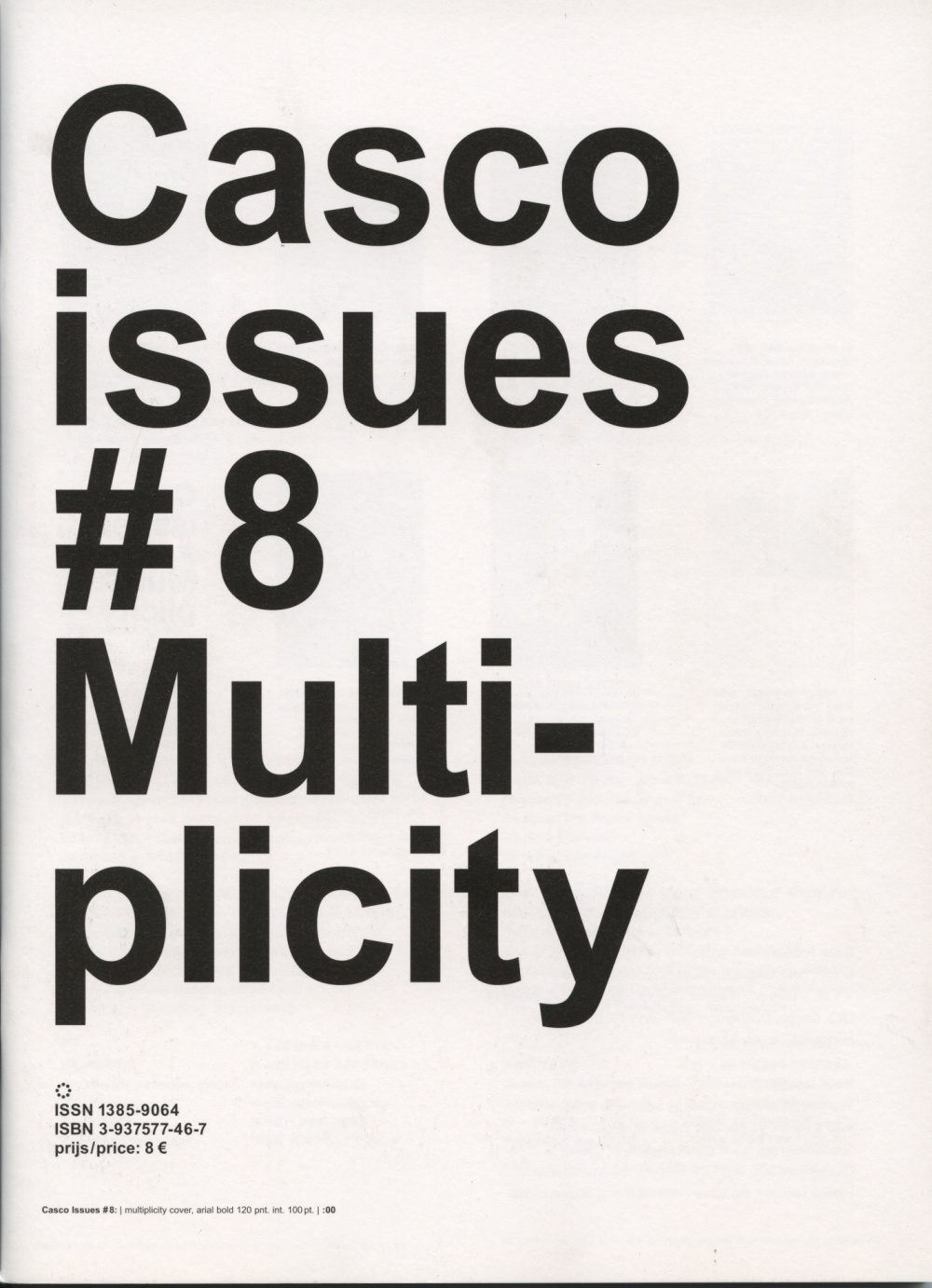 Casco Issues #8: Multiplicity