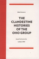 Miško Šuvakovi?: The Clandestine Histories of the OHO Group