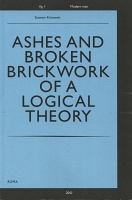 Susanne Kriemann: Ashes and Broken Brickwork of a Logical Theory