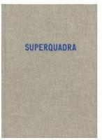 Erik van der Weijde:Superquadra