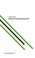 E-FLUX JOURNAL  What is Contemporary Art?