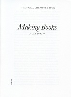 Oscar Tuazon: The Social Life of the Book: Making Books