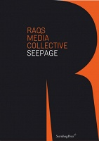 RAQS Media Collective: Raqs Media Collective  Seepage