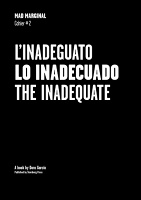 DORA GARCÍA  Mad Marginal – Cahier #2 : The Inadequate