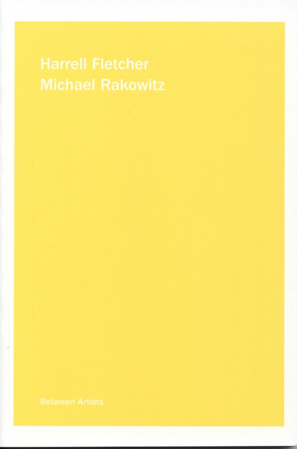Harrell Fletcher / Michael Rakowitz