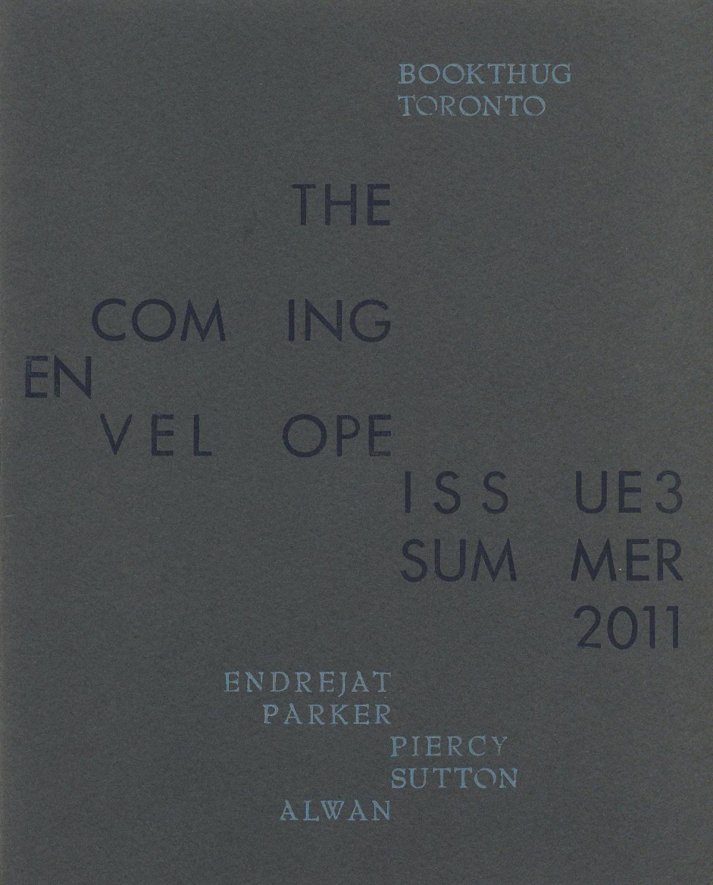The Coming Envelope, Issue 3, Summer 2011