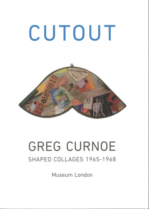 Cutout: Greg Curnoe Shaped Collages 1965-1968