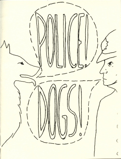 Police! Dogs!