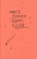 Jason McLean and Billy Bert Young: That's So Hunt Club