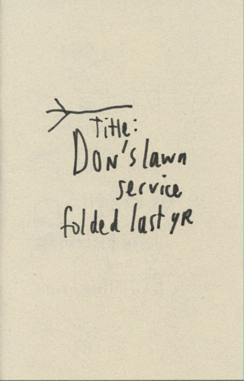 Don's Lawn Service Folded Last Year