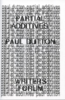 Paul Dutton: Partial Additives