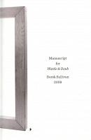Derek Sullivan: Manuscript for Wattle &Daub,