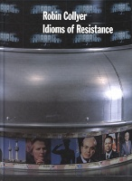 Robin Collyer: Idioms of Resistance