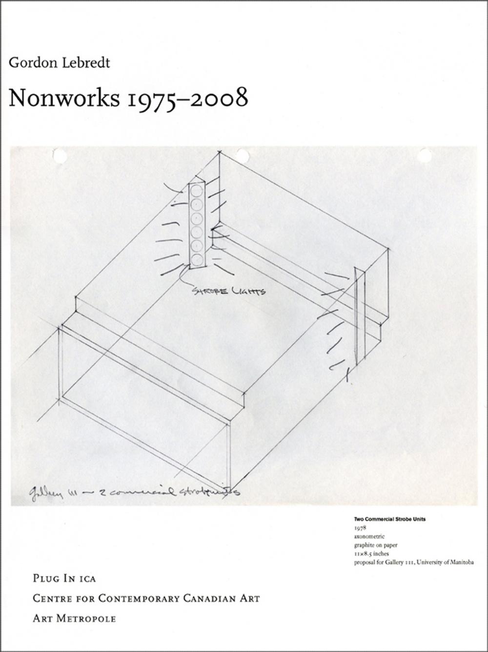 Gordon Lebredt: Nonworks 1975 - 2008