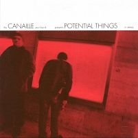 Canaille: Potential Things