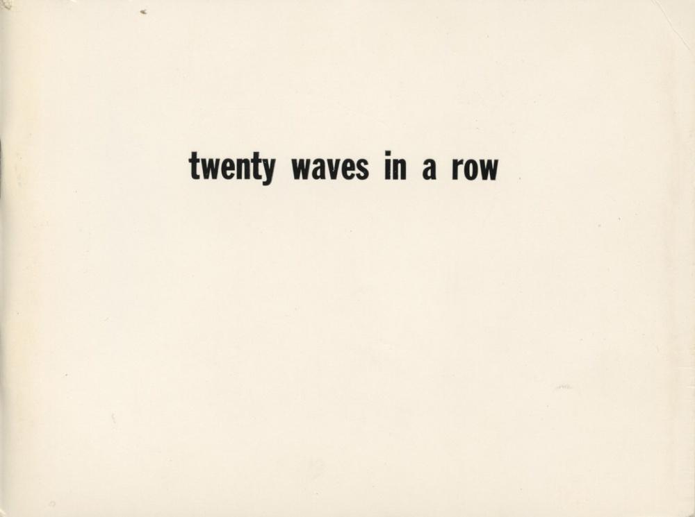 Twenty Waves In A Row