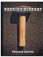 Terence Reeves: Genuine Hickory