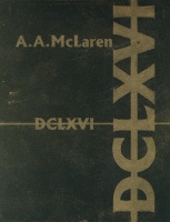 Andrew McLaren: DCLXVI [printed crossed out], a second treatise on the Number of the Beast (666)