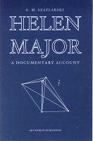 Anna M. Szarflarski: Helen Major / A Documentary Account