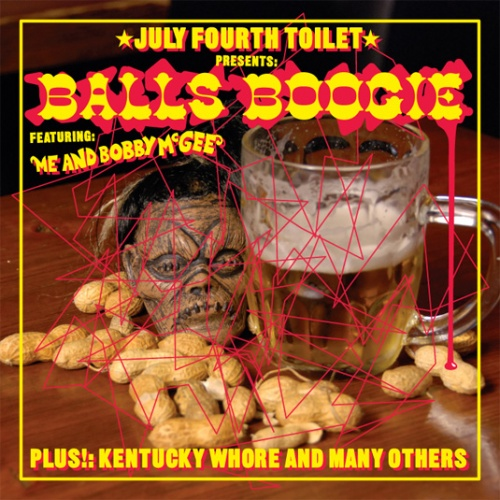 JULY FOURTH TOILET PRESENTS BALLS BOOGIE FEATURING ME AND BOBBY