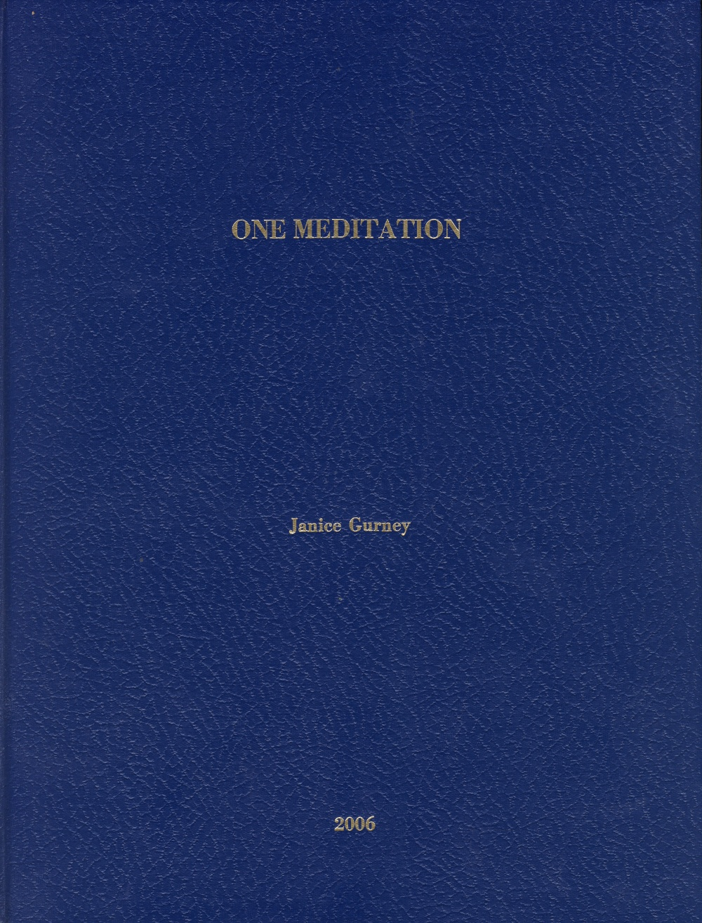 One Meditation - Gurney, Janice