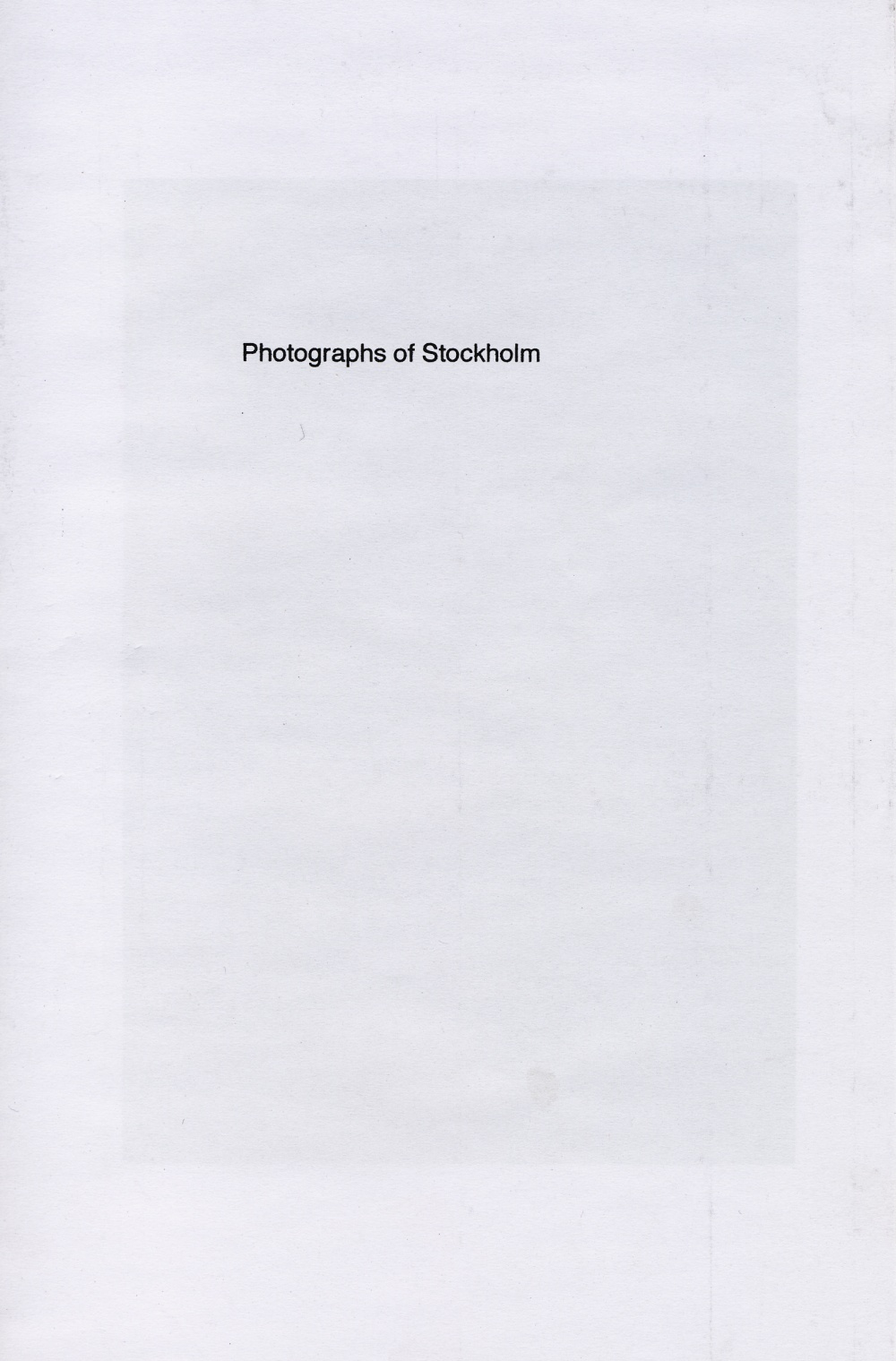 Photographs of Stockholm - Foerster, Ryan