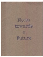 Ludmila Armata and John K. Grande: Notes towards a Future - Grande, John K.