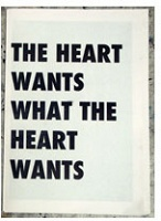 The Heart Wants What The Heart Wants