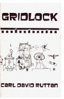Carl David Rutton: Gridlock
