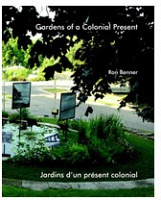 Ron Benner: Gardens of a Colonial Present