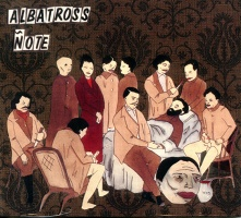 Albatross Note: The Art Lodge Tapes