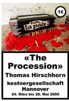 Thomas Hirschhorn: The Procession