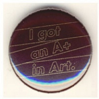 Tonik Wojtyra: I GOT AN A+ IN ART (BUTTON), gold