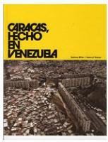 Sabine Bitter and Helmut Weber: Caracas, Hecho enVenezuela