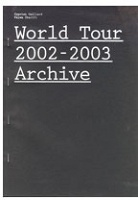 Slavs and Tatars: World Tour 2002-2003 Archive