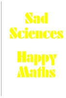 Slavs and Tatars: Sad Sciences Happy Maths